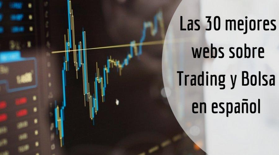 Las 30 mejores webs sobre Trading y Bolsa en español