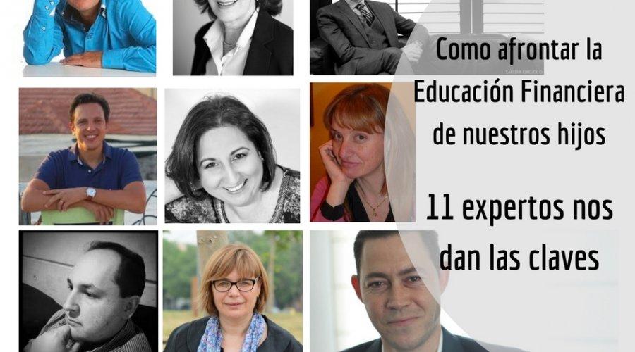 Cómo afrontar la Educación Financiera de nuestros hijos. 11 expertos nos dan las claves.