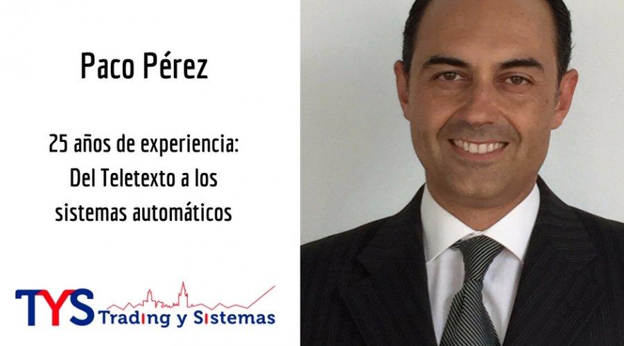 CharlasFinancieras#11.- Paco Pérez
