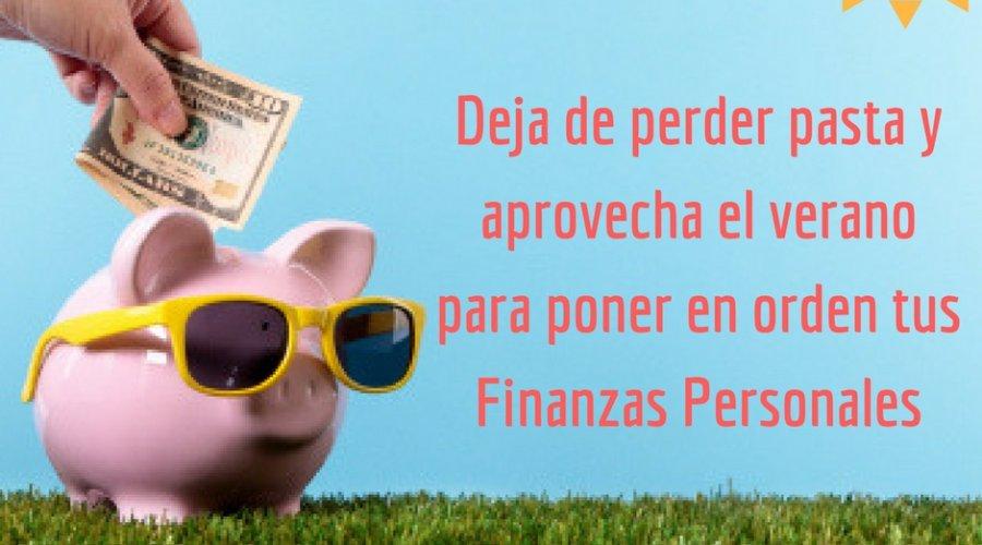 Ordena tus finanzas en verano